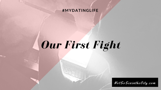 Our First Fight