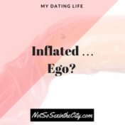 Inflated … Ego?